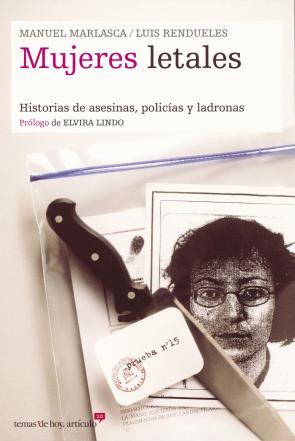 Mujeres Letales: Historias De Asesinas, Policias y Ladronas (2004)