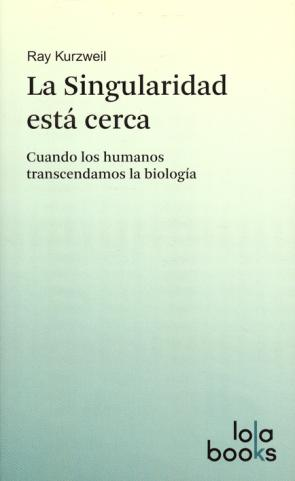 La Singularidad Esta Cerca (2012)