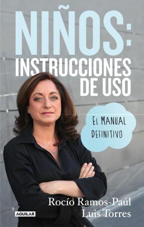 Niños: Instrucciones De Uso. el Manual Definitivo (2014)