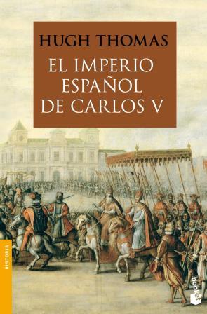 El Imperio Español De Carlos V (1522-1558) (2012)