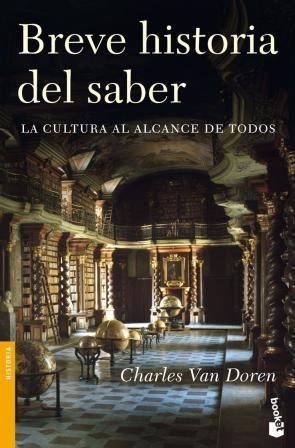 Breve Historia del Saber: la Cultura Al Alcance De Todos (2009)