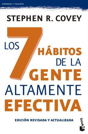 Los 7 Habitos De la Gente Altamente Efectiva (edicion Revisada y Actualizada) (2015)