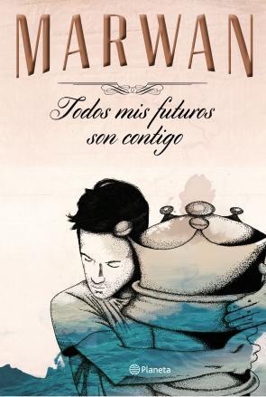 Portada de Todos Mis Futuros Son Contigo (edicion Especial) (2015)