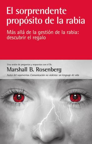 Portada de El Sorprendente Proposito De la Rabia (2014)