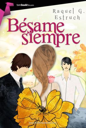 Besame Siempre (2015)