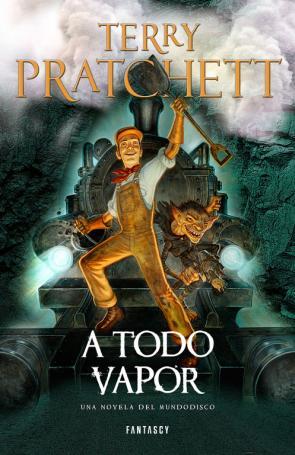 A Todo Vapor (mundodisco 40) (2015)
