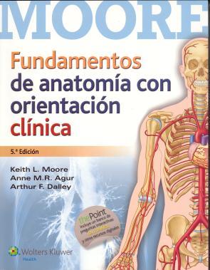 Fundamentos De Anatomia con Orientacion Clinica 5ed (2015)