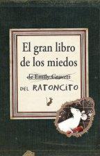 El Gran Libro De los Miedos De Ratoncito (2015)