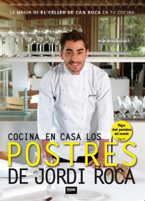Cocina en Casa los Postres De Jordi Roca (2015)