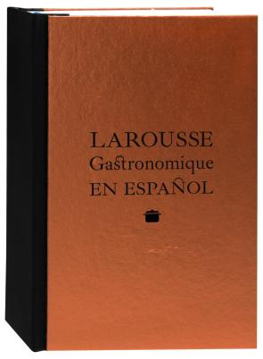 Larousse Gastronomique en Español (2015)