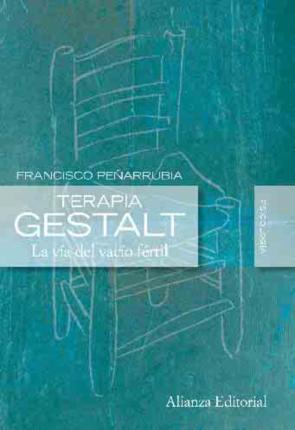Portada de Terapia Gestalt: la Via del Vacio Fertil (2008)