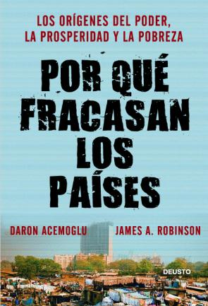Por Que Fracasan los Paises (2012)