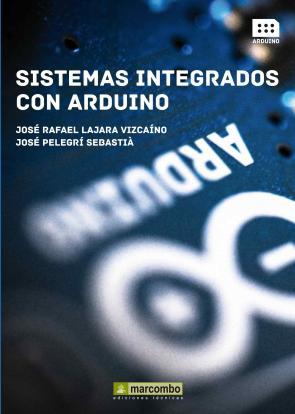 Sistemas Integrados con Arduino (2013)