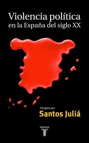 Violencia Politica en la España del Siglo Xx (2000)