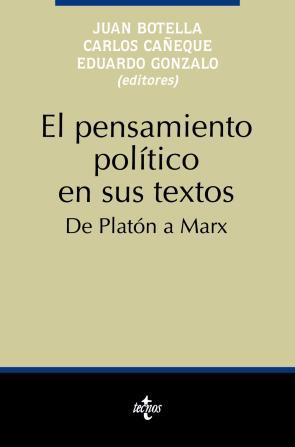 El Pensamiento Politico en Sus Textos: De Platon a Marx (2006)