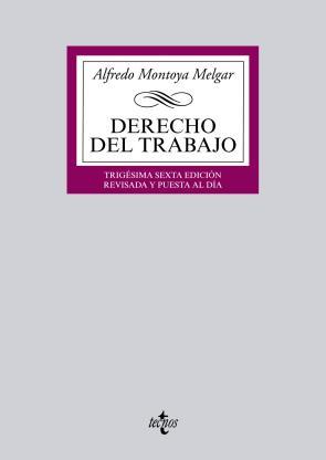 Derecho del Trabajo (36ª Ed.) (2015)