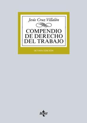 Compendio De Derecho del Trabajo (8ª Ed.) (2015)