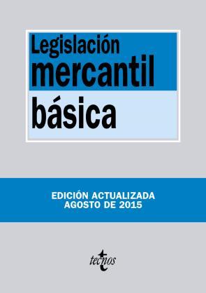 Legislacion Mercantil Basica (12ª Ed.) (2015)