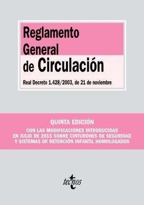 Reglamento General De Circulacion (5ª Ed.) (2015)
