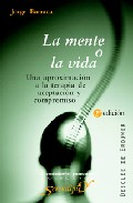 La Mente O la Vida: Una Aproximacion a la Terapia De Aceptacion y Compromiso (2005)