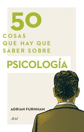 50 Cosas Que Hay Que Saber Sobre Psicologia (2014)