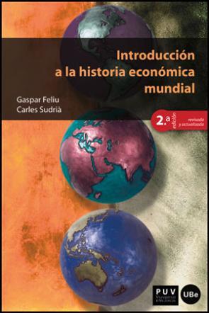 Introduccion a la Historia Economica Mundial 2ª Edicion (2013)