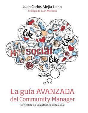 La Guia Avanzada del Community Manager (2015)