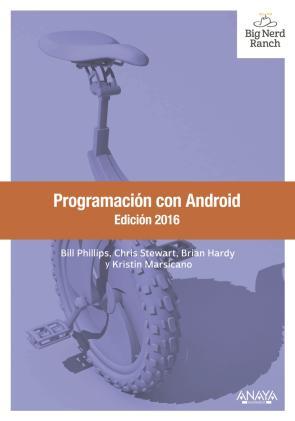 Programacion con Android. Edicion 2016 (2015)