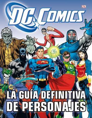 La Guia Definitiva De Personajes De Dc Comics (2013)