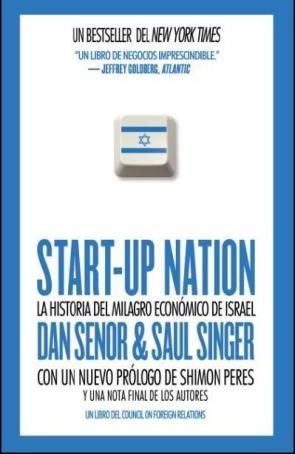 Start-up Nation: la Historia del Milagro Economico De Israel (2012)