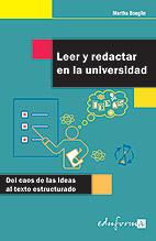 Portada de Leer y Redactar en la Universidad: del Caos De las Ideas Al Texto Estructurado (2007)