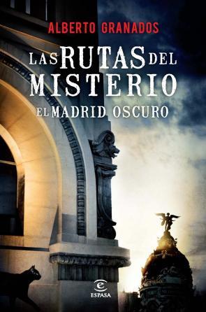 (pe) las Rutas del Misterio. el Madrid Oscuro (2013)