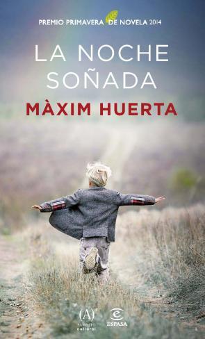 La Noche Soñada (premio Primavera De Novela 2014) (2014)