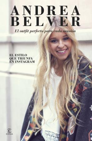 Andrea Belver, el Outfit Perfecto (2015)