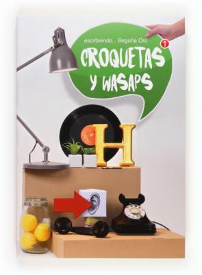 Croquetas y Wasaps (2013)