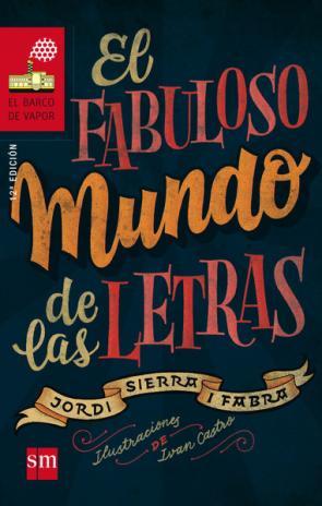 El Fabuloso Mundo De las Letras (2015)