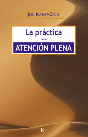La Practica De la Atencion Plena (2007)