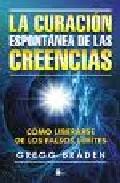 Portada de La Curacion Espontanea De las Creencias (2009)