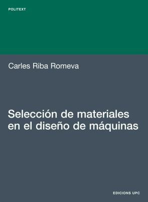 Seleccion De Materiales en el Diseño De Maquinas (2008)