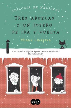 Tres Abuelas y un Joyero De Ida y Vuelta (trilogia De Helsinki 2) (2015)