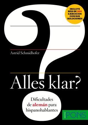 Alles Klar? Dificultades De Aleman para Hispanohablantes (a1-b1) (2014)
