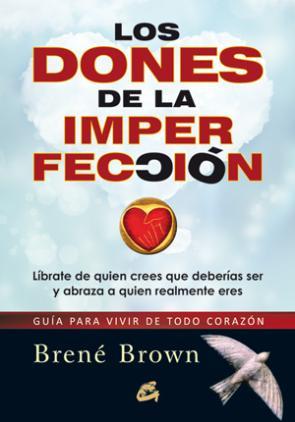 Los Dones De la Imperfeccion (2012)