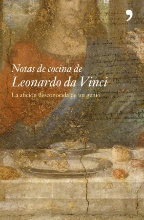 Notas De Cocina De Leonardo Da Vinci (5ª Ed.) (1999)