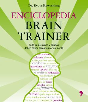 Enciclopedia Brain Trainer: Todo Lo Que los Niños y Adultos Deben Saber para Mejorar Su Mente (2008)