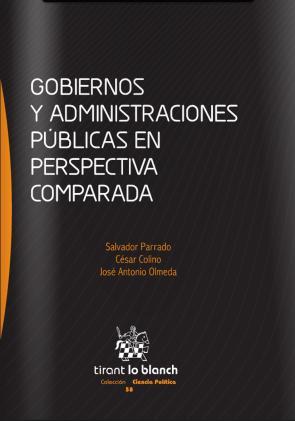 Gobiernos y Administraciones Publicas en Perspectiva Comparada (2013)