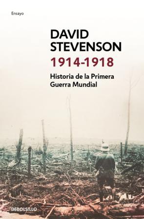 Historia De la Primera Guerra Mundial. 1914-1918 (2015) en