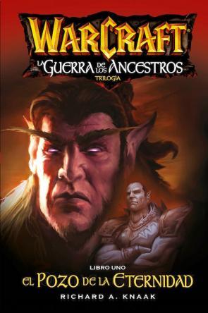 Warcraft: la Guerra De los Ancestros 1: el Pozo De la Eternidad (2015)