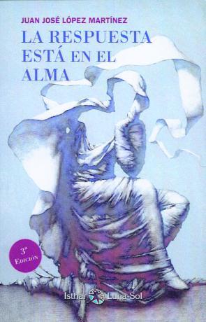 La Respuesta Esta en el Alma (2º Ed.) (2013)