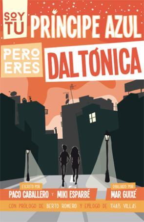 Soy Tu Principe Azul Pero Eres Daltonica (2014)