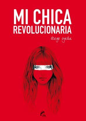 Mi Chica Revolucionaria (2014)